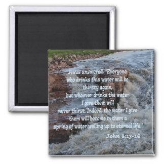 John 4:13-14 square magnet