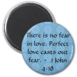 John 4:18 - Inspiring BIBLICAL QUOTE Refrigerator Magnet