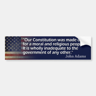 John Adams: A Moral and Religious People Bumper Sticker