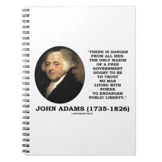 John Adams Danger All Men Maxim Free Government Spiral Note Book