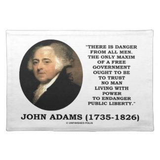 John Adams Danger All Men Maxim Free Government Placemat