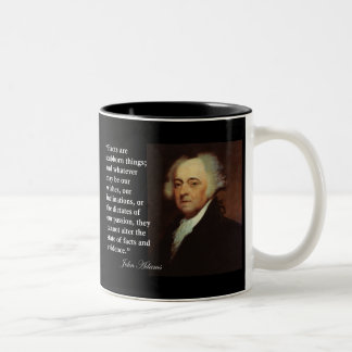 "John Adams ""Facts are stubborn things"" Quote Coffee Mugs"