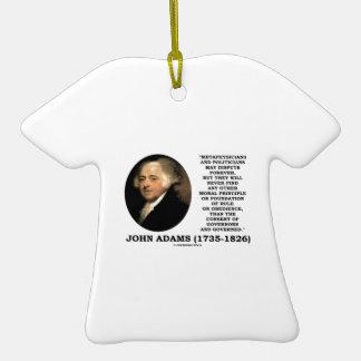John Adams Metaphysicians Politicians Consent Ceramic T-Shirt Decoration
