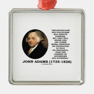 John Adams Metaphysicians Politicians Consent Silver-Colored Square Decoration