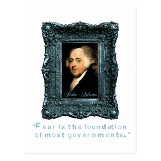 John Adams: Most Govts Based on Fear Postcard