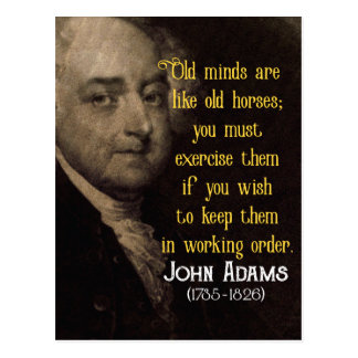 John Adams - Old Minds - wisdom quote postcard