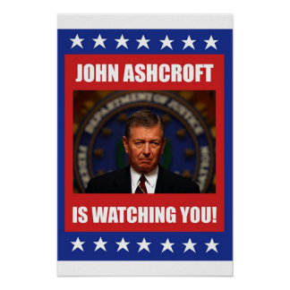 John Ashcroft Poster