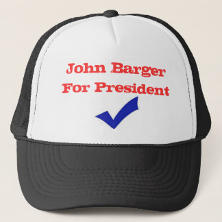 John Barger For President Trucker Hat