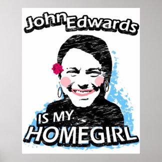John Edwards is my homegirl Poster