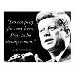John F Kennedy Motivational Strength Quotes Postcard