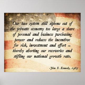 John. F Kennedy Taxes Poster