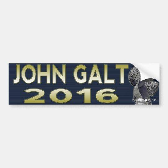 John Galt 2016 bumper sticker