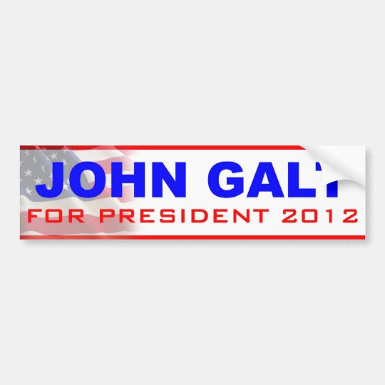 John Galt for President 2012 Bumper Sticker