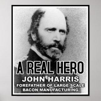 John Harris Bacon Hero Funny Poster