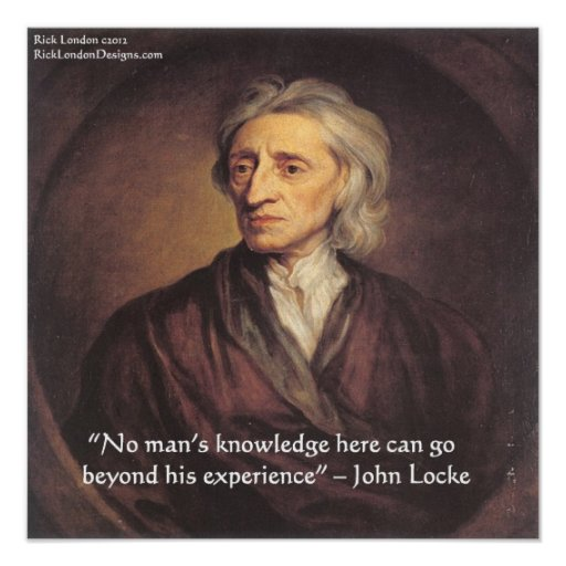 John Locke Experience/Knowledge Quote Poster Print