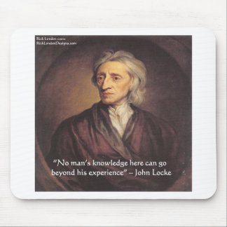 John Locke Knowledge/Experience Quote Mouse Pad