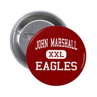 John Marshall - Eagles - High - Milwaukee 6 Cm Round Badge