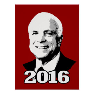 JOHN MCCAIN 2016 CANDIDATE POSTER