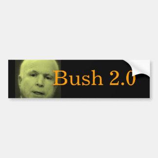 John McCain, Bush 2.0 Bumper Sticker