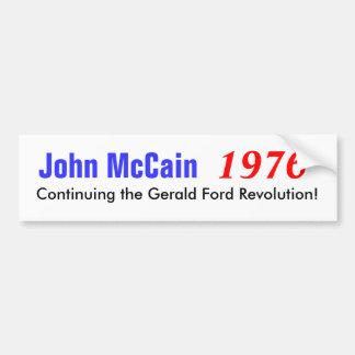 John McCain Continuing the Gerald Ford Revolut Bumper Sticker