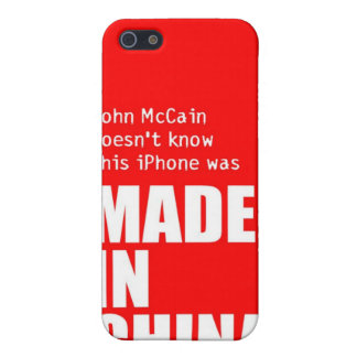 John McCain Doesn t Know iPhone Made in China iPhone 5 Case