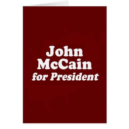 JOHN MCCAIN FOR PRESIDENT GREETING CARD