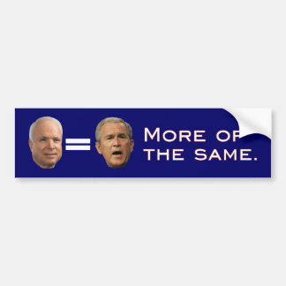 John McCain George W Bush Reverse Bumper Stickers