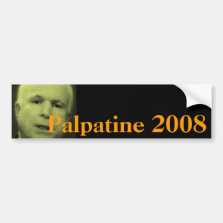 John McCain, Palpatine 2008 Bumper Sticker