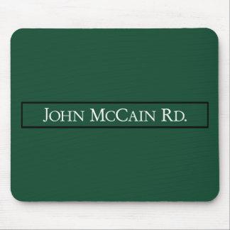 John McCain Road, Road Sign, Texas, USA Mousepad