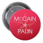 John McCain * Sarah Palin Buttons