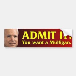 John McCain - You Want a Mulligan Bumper Sticker