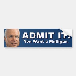 John McCain - You Want a Mulligan Bumper Stickers