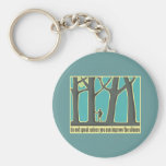 John Muir Quote Basic Round Button Key Ring