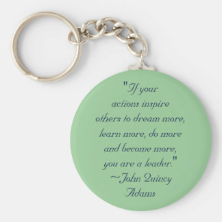 John Quincy Adams Leadership Quote Basic Round Button Key Ring