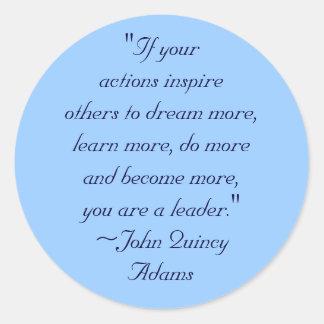 John Quincy Adams Leadership Quote Classic Round Sticker