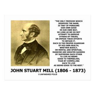 John Stuart Mill Freedom Pursuing Own Good Own Way Postcard