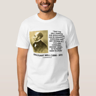 John Stuart Mill Power Prevent Harm To Others Shirts