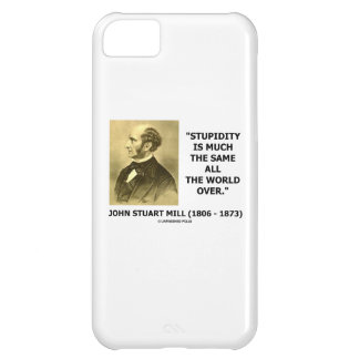 John Stuart Mill Stupidity Much The Same World Cover For iPhone 5C