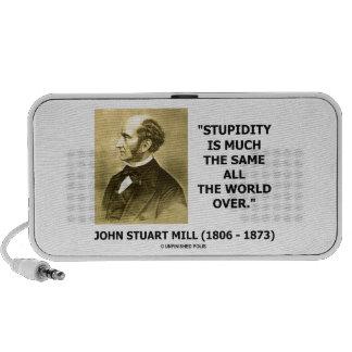 John Stuart Mill Stupidity Much The Same World Speakers