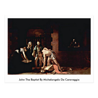 John The Baptist By Michelangelo Da Caravaggio Postcard