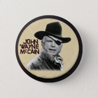 John Wayne McCain Button