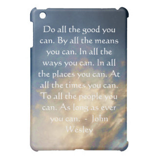 John Wesley Living Quote With Blue Sky Clouds Cover For The iPad Mini