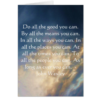 John Wesley Living Quote With Blue Sky Clouds Greeting Card