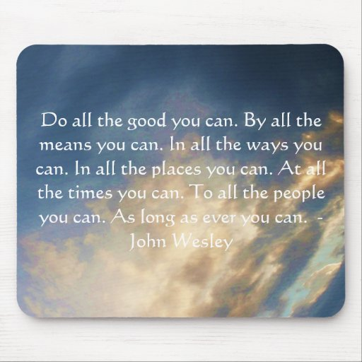 John Wesley Living Quote With Blue Sky Clouds Mousepad