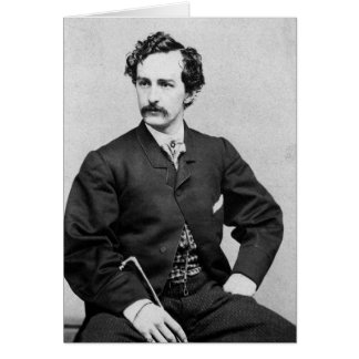 John Wilkes Booth ~ Assassin of President Lincoln Greeting Card