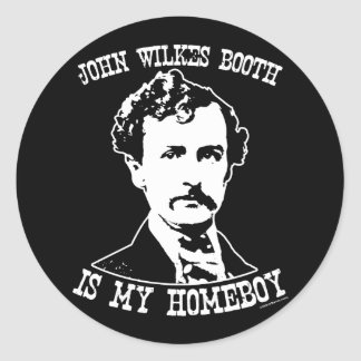 john wilkes booth is my homeboy round sticker