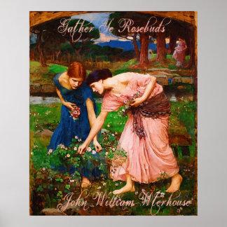 John William Waterhouse Gather Ye Rosebuds Poster