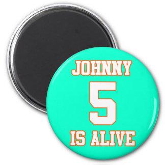 Johnny Five is Alive Fridge Magnets