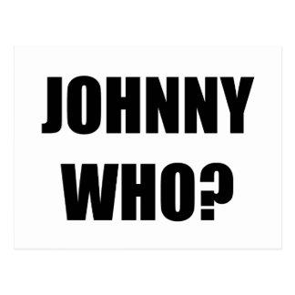 Johnny Who Postcard