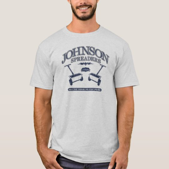 Johnson Lawn Spreaders Funny T-shirt